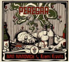 Peregar - Ivan Ivanovich & The Kreml Krauts